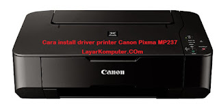 cara install driver printer mp237, download driver printer canon mp237