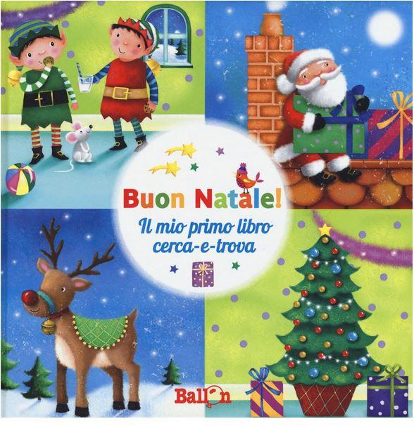 Buon Natale Per Bambini.Buon Natale Libro Didicato Al Natale E A Babbo Natale Per Bambini