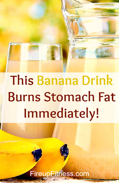 This Banana Drink Will Burn Stomach Fat Immediately!