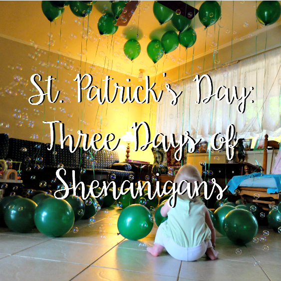 Sweet Turtle Soup - Happy St. Patrick's Day - 3 Days of Shenanigans!