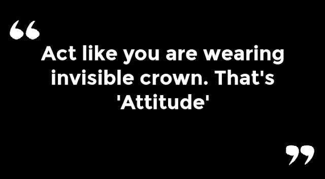 ATTITTUDE QUOTES
