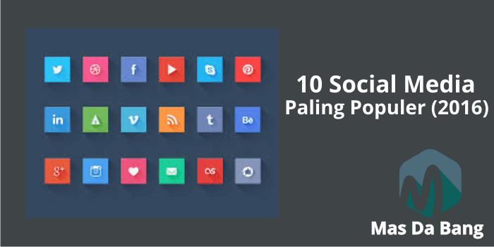 10 Social Media Paling Populer (2016)