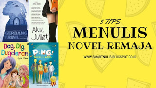 5 TIPS MENULIS NOVEL REMAJA