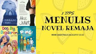 5 TIPS MENULIS NOVEL REMAJA