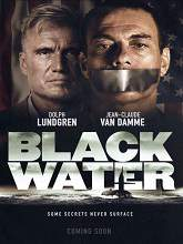 Black Water (2018) HDrip Full Movie Watch Online Free