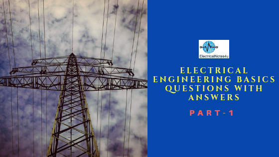 Electrical Engineering Basics Questions
