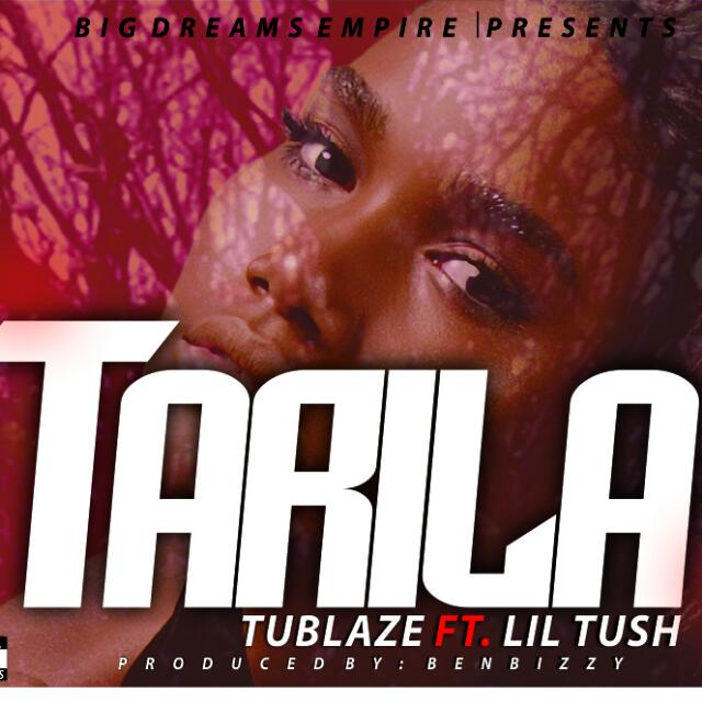 MUSIC: Tublaze (ft. Lil Tush) - Tarila (Remix) ||@Iamtublaze