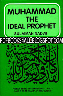 Mohammad S.a.w The Ideal Prophet Pdf Book Free Download