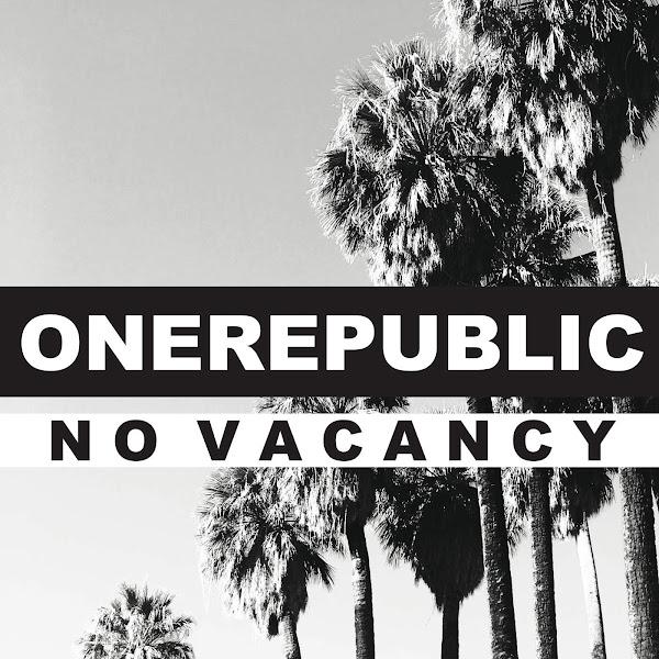 OneRepublic - No Vacancy - Single Cover