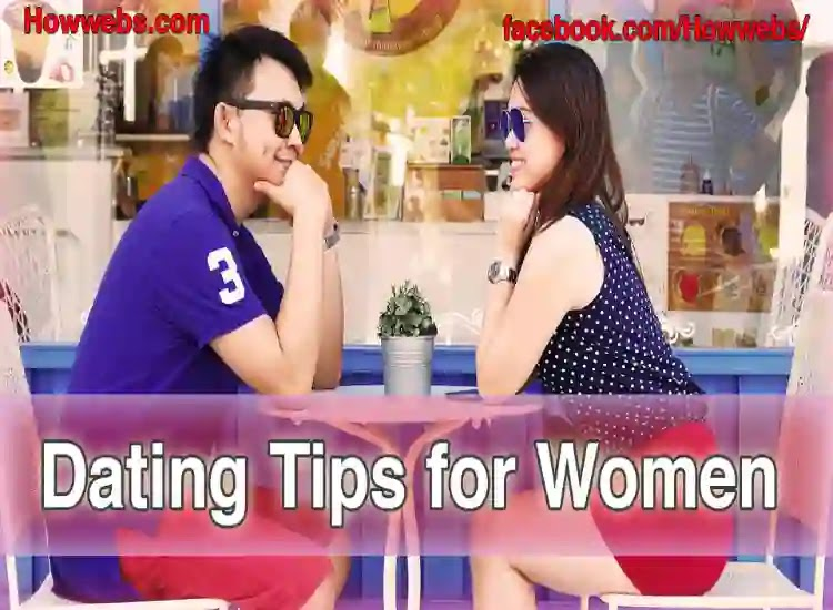 Dating Tips for Women Need