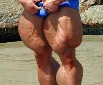 How big are the biggest calves, the leg muscle, you ever