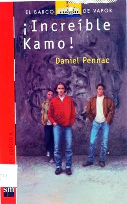 Increíble Kamo – Daniel Pennac