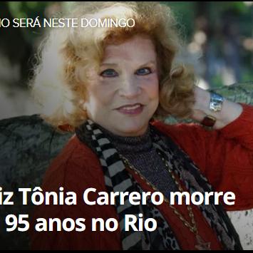 Atriz Tônia Carrero,morre aos 95 anos, Atriz, no Rio de Janeiro