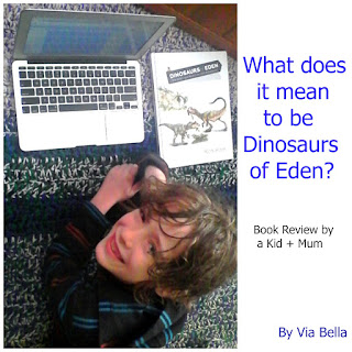 What does it mean to be Dinosaurs of Eden, Dinosaurs of Eden,New Leaf Press, Master Books, Ken Ham, Bill Looney, Book Review, Fantasy, Bible,