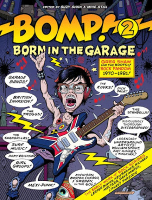 Bomp_2_Born_in_the_Garage,Greg_shaw,Suzy_Shaw,Mike_Stax,fanzine,book,UT,psychedelic-rocknroll