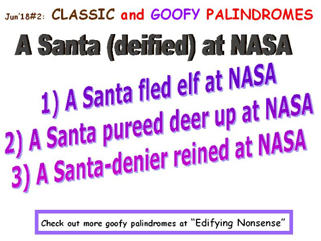 CLASSIC: A Santa deified at NASA.  GOOFY:  1) A Santa fled elf at NASA.  2) A Santa pureed deer up at NASA. 3) A Santa-denier reined at NASA.