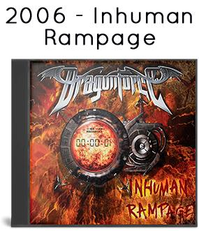 2006 - Inhuman Rampage (special edition)