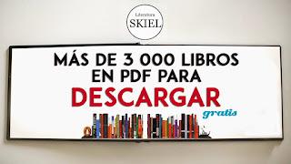 MÁS DE 3000 LIBROS EN PDF