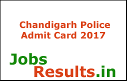 Chandigarh Police Admit Card 2017