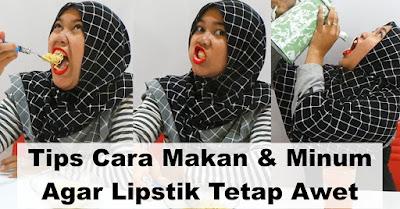 Tips Cara Makan & Minum Agar Lipstik Tetap Awet