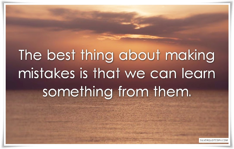 The Best Thing About Making Mistakes
