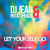 DJ Jean & Potatoheadz - Let Yourself Go (Original Edit)