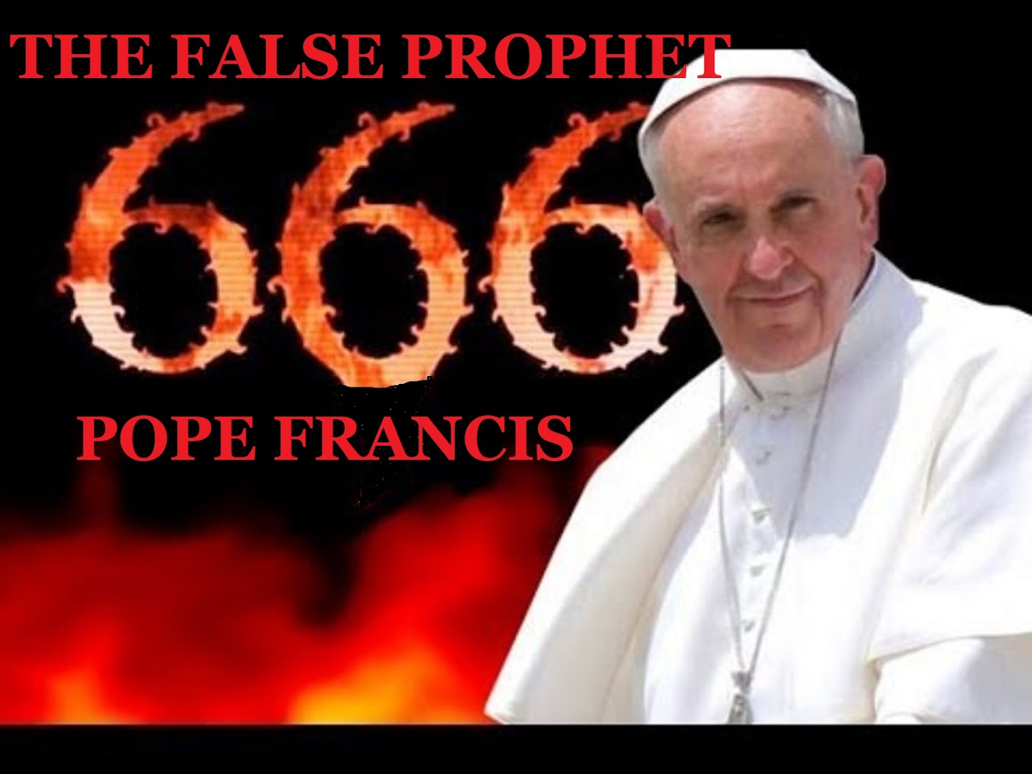 POPE FRANCIS - THE FALSE PROPHET