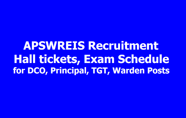 APSWREIS Recruitment Hall tickets 2019, Exam Schedule for DCO, Principal, TGT, Warden Posts
