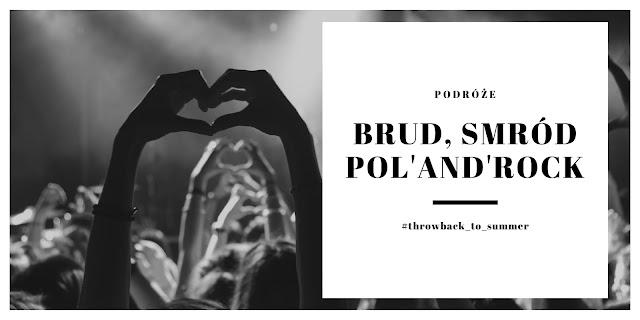 Brud, smród i Pol'And'Rock