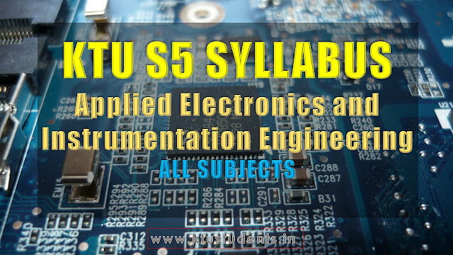 ktu s5 syllabus Applied Electronics and Instrumentation Engineering