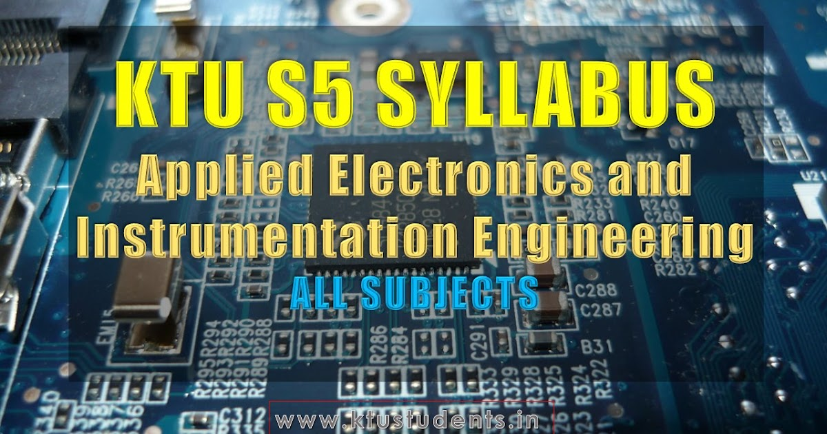 S5 Syllabus Applied Electronics And Instrumentation