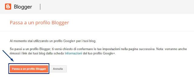 Come ritornare blog Blogspot passa profilo Blogger personale dal profilo Google+
