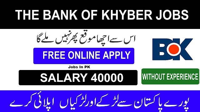 The Bank of Khyber BOK Jobs 2020 Online Apply
