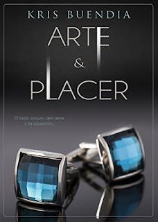 Arte y Placer (Arte y placer 1)- Kris Buendia