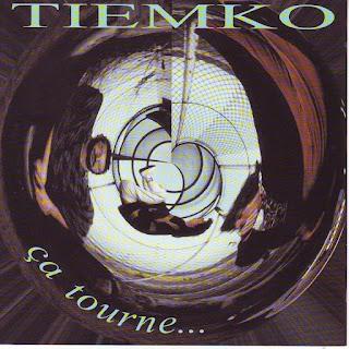 Tiemko - 2003 - Ça Tourne