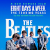 The Beatles: Eight Days a Week - The Touring Years, Πρεμιέρα: Οκτώβριος 2016 (trailer)