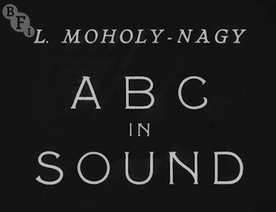 László Moholy-Nagy: ABC in Sound / Tönendes ABC (1933) | BFI National Archives