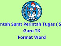 Contoh Surat Perintah Tugas ( SPT ) Guru TK Format Word