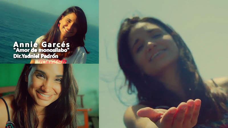 Annie Garcés - ¨Amor de Monosílabo¨ - Videoclip - Director: Yadniel Padrón. Portal Del Vídeo Clip Cubano