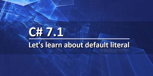 Let's learn about default literal in C# 7.1