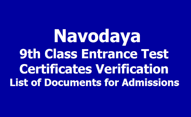Navodaya 9th Class Entrance Test Certificates verification, List of Documents for admissions 2019