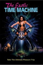 The Exotic Time Machine 1998 Watch Online