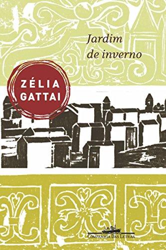 Jardim de inverno - Zélia Gattai