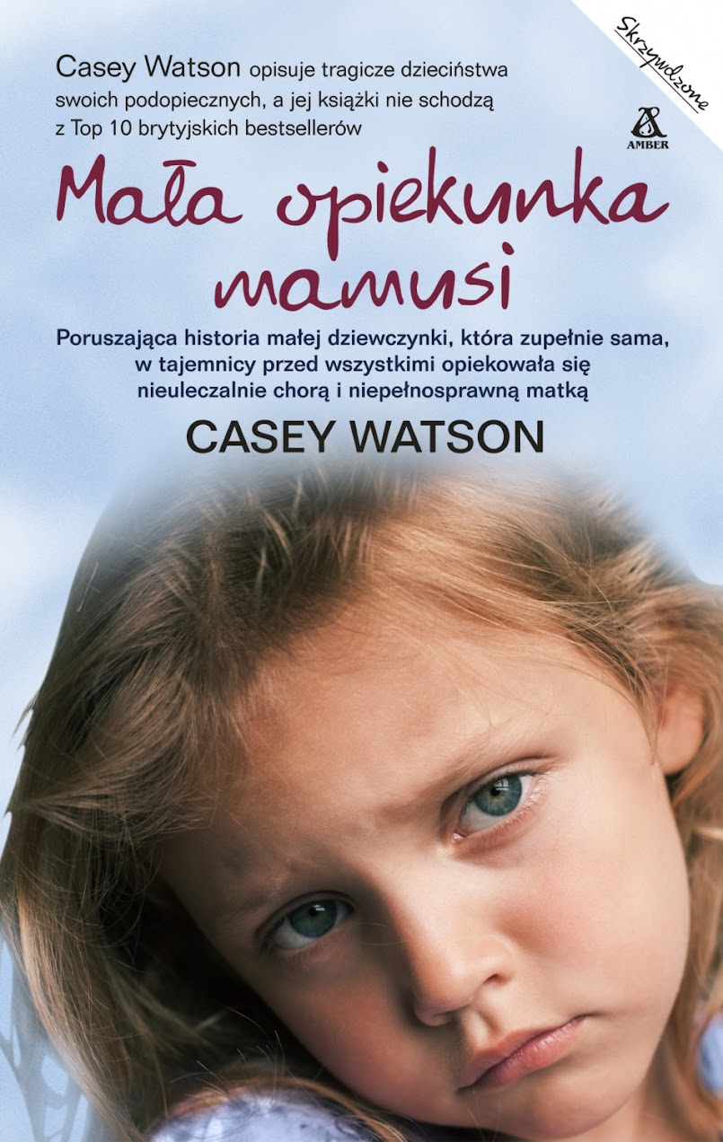 Mała opiekunka mamusi - Casey Watson
