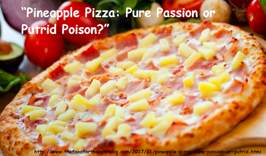 """Pineapple Pizza: Pure Passion or Putrid Poison?"""