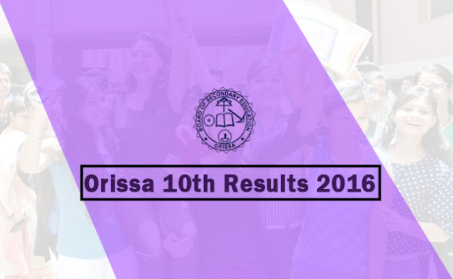 www.orissaresults.nic.in 10th Results 2016