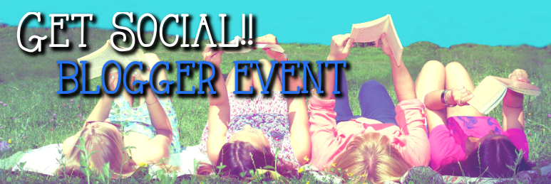 Get Social Blogger Event!