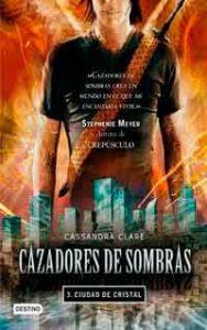 Ciudad de cristal, Cassandra Clare