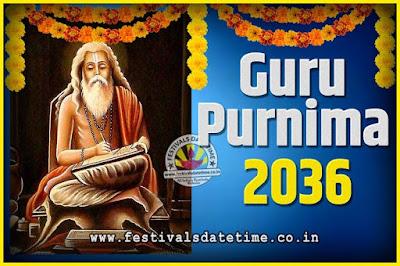 2036 Guru Purnima Pooja Date and Time, 2036 Guru Purnima Calendar