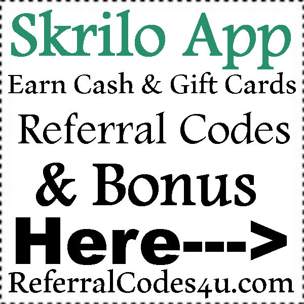 Skrilo App Referral Codes 2016-2021, Skrilo App Reviews, Skrilo Invitation Code
